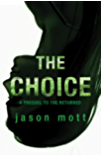The Choice (The Returned)