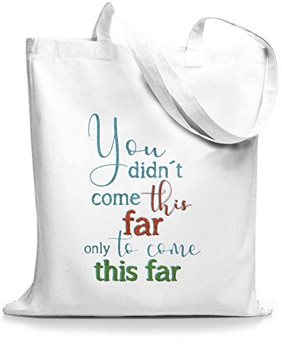 StyloBags Jutebeutel / Tasche You did not come this far Weiß