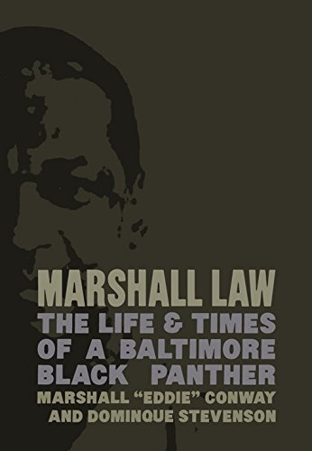 Marshall Law: The Life & Times of a Baltimore Black...