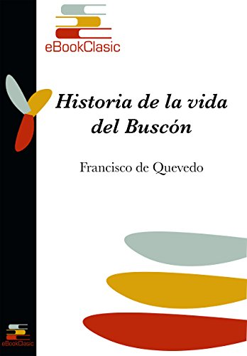Amazon historia de la vida del buscn anotado spanish historia de la vida del buscn anotado spanish edition by de fandeluxe Images