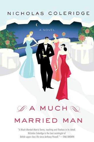A Much Married Man: A Novel (Thomas Dunne Books)