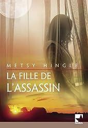 La fille de l'assassin (Harlequin Mira)