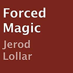 Forced Magic