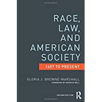 Race, Law, and American Society: 1607-Present (Criminology and Justice Studies)