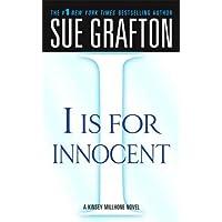 """I"" is for Innocent: A Kinsey Millhone Novel"