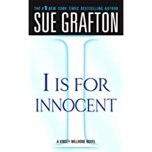 """I"" is for Innocent: A Kinsey Millhone Novel"