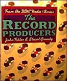 img - for The Record Producers: From the BBC Radio 1 Series book / textbook / text book