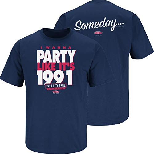 Minnesota Baseball Fans. I Wanna Party Like It's 1991. Navy T-Shirt (Sm-5X) (Short Sleeve, Large)]()