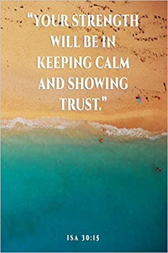 Your Strength Will Be In Keeping Calm And Showing Trust Isa 30 15 Jw Gift Idea 2021 Year Text Jw Notebook 2021 Jw Journal 2021 Jehovah S Witness Gifts 14 Supplies Jw Ministry 9798555093240 Amazon Com Books See more ideas about jw library, jw.org, jehovah's witnesses. keeping calm and showing trust isa 30
