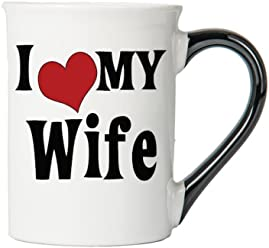 Tumbleweed - I Love My Wife - Large 18 Ounce White Ceramic Coffee Mug - Wife Gifts - Gifts For Women - My Wife