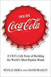 Inside Coca Cola, Neville Isdell and David Beasley, 1250004985