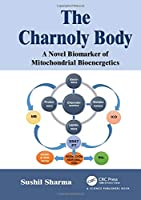 The Charnoly Body: A Novel Biomarker of Mitochondrial Bioenergetics Cover