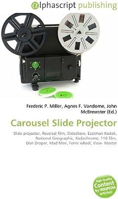 Carousel Slide Projector: Slide projector, Reversal film ...