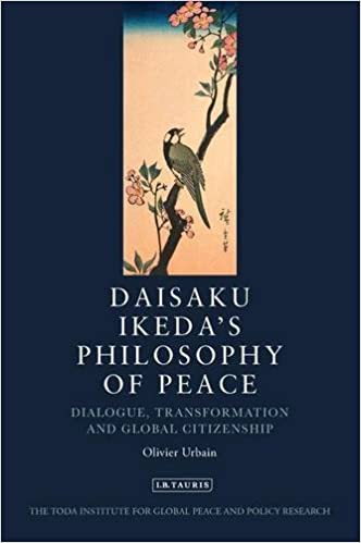 Book Daisaku Ikeda's Philosophy of Peace: Dialogue, Transformation and Global Civilization (Toda Institute Book Series on Global Peace and Policy) by Olivier Urbain (2010-05-15)