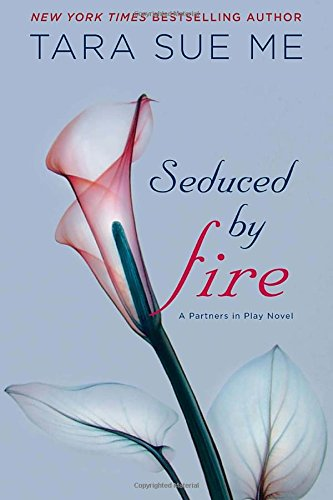 Seduced By Fire (The Submissive Series)