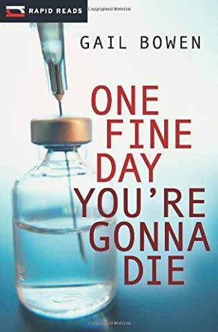 book cover of One Fine Day You\'re Gonna Die