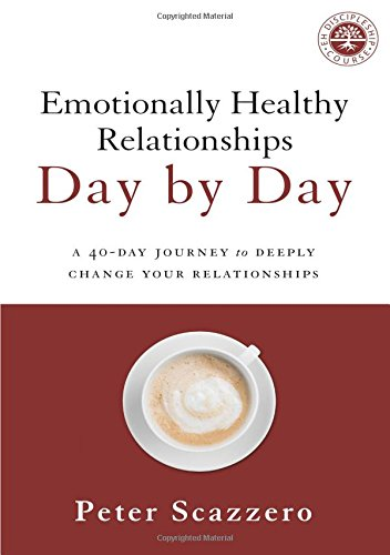 List of the Top 8 emotionally healthy relationships by peter scazzero you can buy in 2019