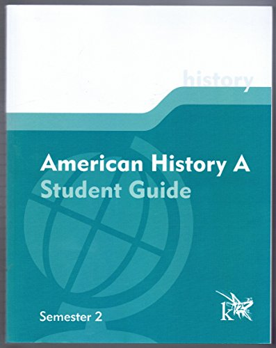American History A Student Guide Semester 2
