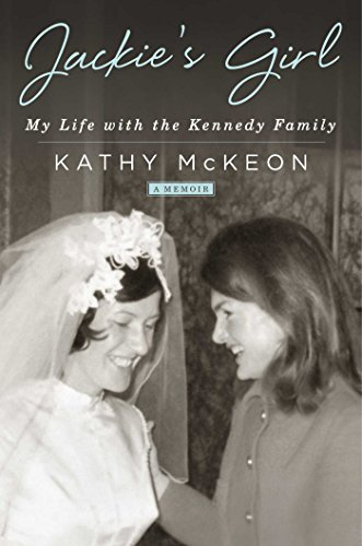 Jackie's Girl: My Life with the Kennedy Family cover