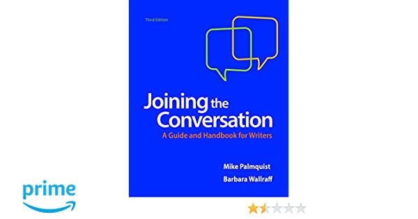 Amazon joining the conversation a guide and handbook for amazon joining the conversation a guide and handbook for writers 9781319055547 mike palmquist barbara wallraff books fandeluxe Image collections