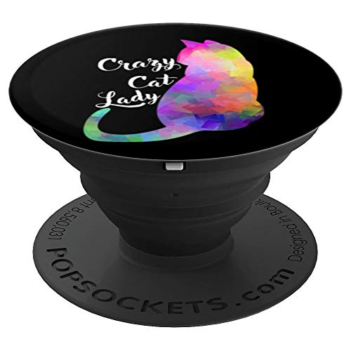 Crazy Cat Lady Gift - Kitty Lover - Sassy Pet Lover Gift - PopSockets Grip and Stand for Phones and Tablets