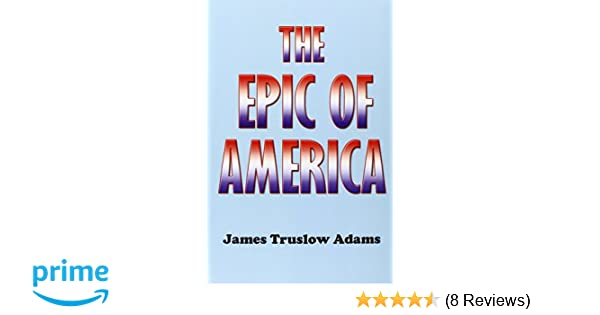 james truslow adams the epic of america 1931