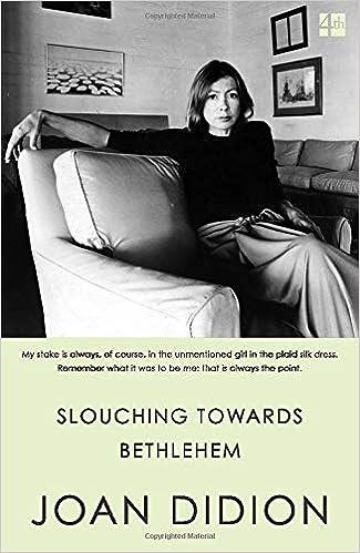 Slouching towards bethlehem [EN] - Joan Didion