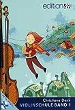 VIOLINSCHULE 1 - arrangiert für Violine - mit CD [Noten / Sheetmusic] Komponist: DENK CHRISTIANE