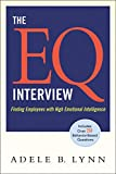 The EQ Interview: Finding Employees with High