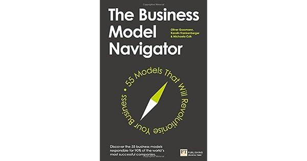 Amazon.com: The Business Model Navigator: 55 Models That ...