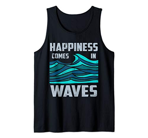Happiness Comes In Waves - Cool Vintage Surfer Surf Gift Tee Tank Top