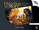 Directing the Story: Professional Storytelling and