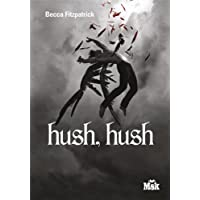 HUSH HUSH : LA SAGA DES ANGES DÉCHUS