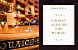 A Field Guide to Whisky: An Expert Compendium to