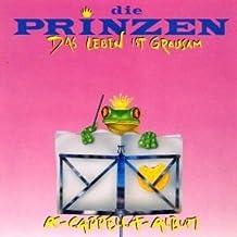 Die Prinzen - Das Leben Ist Grausam (A-Cappella-Album) - Hansa - 212 989