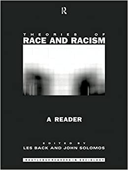 Theories of Race and Racism: A Reader (Routledge Student Readers) 9780415156721 Higher Education Textbooks at amazon