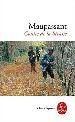 Les Contes De La Becasse Le Livre De Poche French Edition