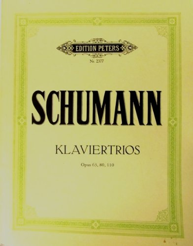 Piano Trios (Complete) (Opus 63, 80, 110). By Robert Schumann. Edited By Alfred Doerffel. For Piano Trio. Classical Period. Difficulty: Difficult. Collection and Set of Performance Parts. 103 Pages.