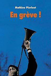 En grève ! par Mathieu Pierloot