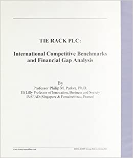 TIE RACK PLC: International Competitive Benchmarks and Financial ...
