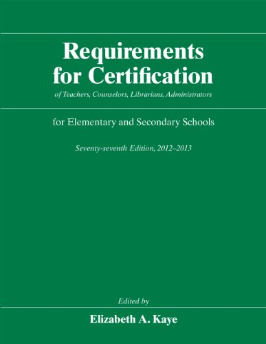 Requirements for Certification of Teachers, Counselors, Librarians, Administrators for Elementary and Secondary Schools, Seventy-seventh Edition, ... Schools, Secondary Schools, Junior)