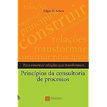 Princípios da Consultoria de Processos Para Construir Relações que Transformam
