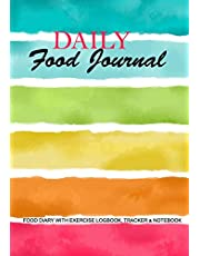 """Daily Food Journal : Food Diary With Exercise Logbook Tracker & Notebook: Simple Food Planner with cute Watercolor Design, 8 X 10"""" For Women & Girls"""