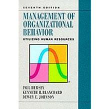Management of Organizational Behavior: Utilizing Human Resources (7th Edition)