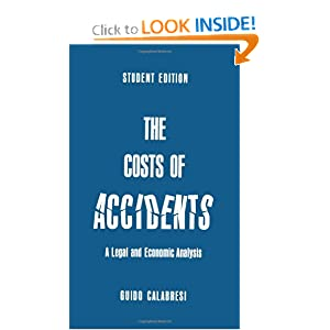 The Cost of Accidents: A Legal and Economic Analysis Guido Calabresi