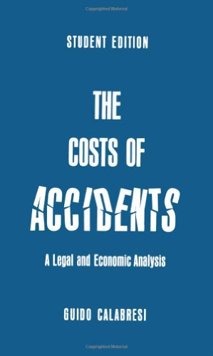 The Costs of Accidents: A Legal and Economic Analysis