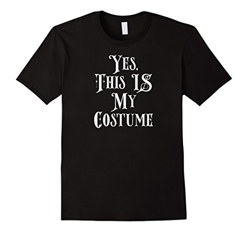 Mens Yes This IS My Costume Shirt Funny Lazy Easy DIY Costumes 2XL Black - Diy Costume Ideas For Couples
