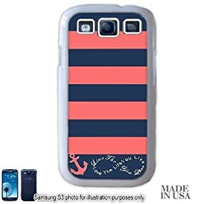 Anchor Live the Life You Love Infinity Quote - Navy Coral Nautical Stripped with Anchor Samsung Galaxy S3 i9300 Hard Case - WHITE by Unique Design Gifts [MADE IN USA]