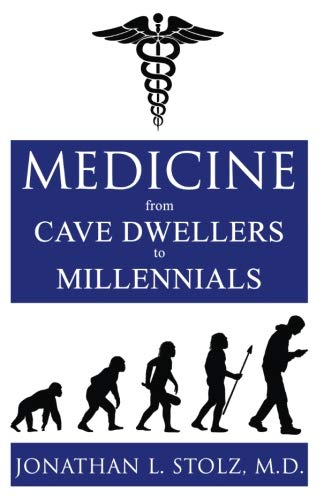 Medicine From Cave Dwellers to Millennials