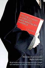 Argumentação jurídica: Técnicas de persuasão e lógica informal
